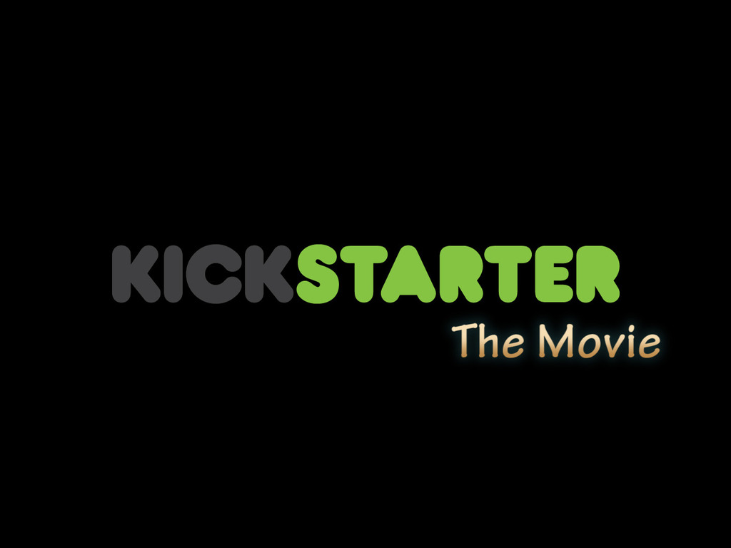 Kickstarter: The Movie (Canceled)'s video poster