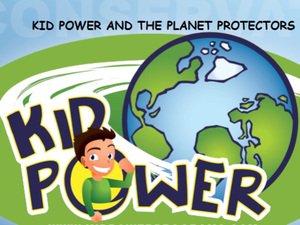 Kid Power Planet Protectors: Environmental Conservation Show's video poster