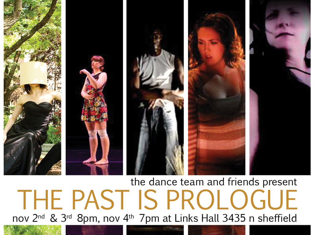 The Dance Team and Friends present THE PAST IS PROLOGUE's video poster