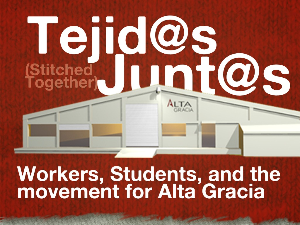 Tejid@s Junt@s, a film about the Alta Gracia Project.'s video poster