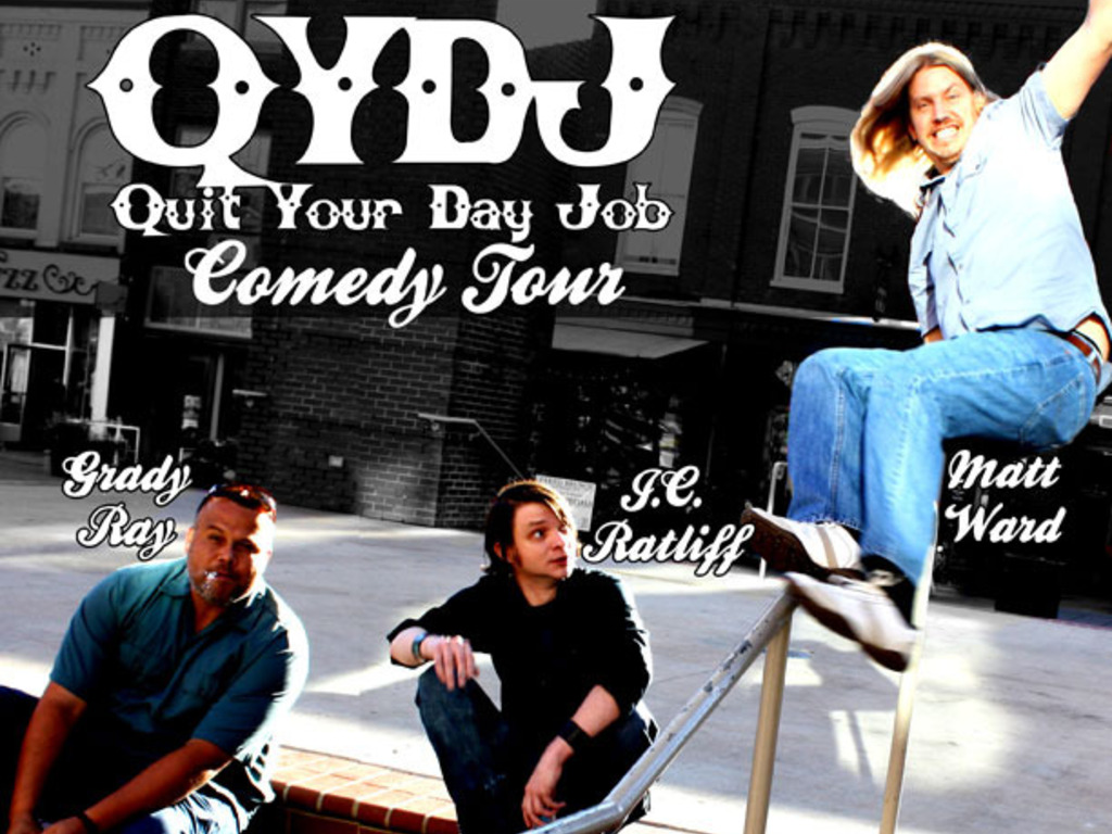 The Quit Your Day Job Comedy Tour's video poster