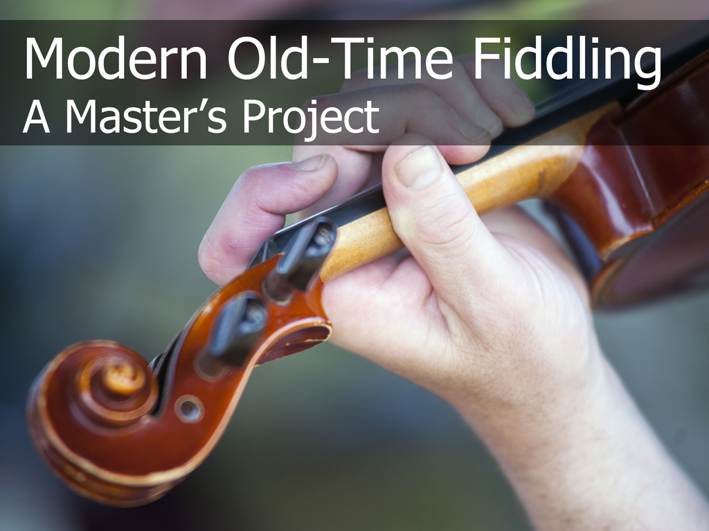 Modern Old-Time Fiddling, a Master's Project Documentary's video poster