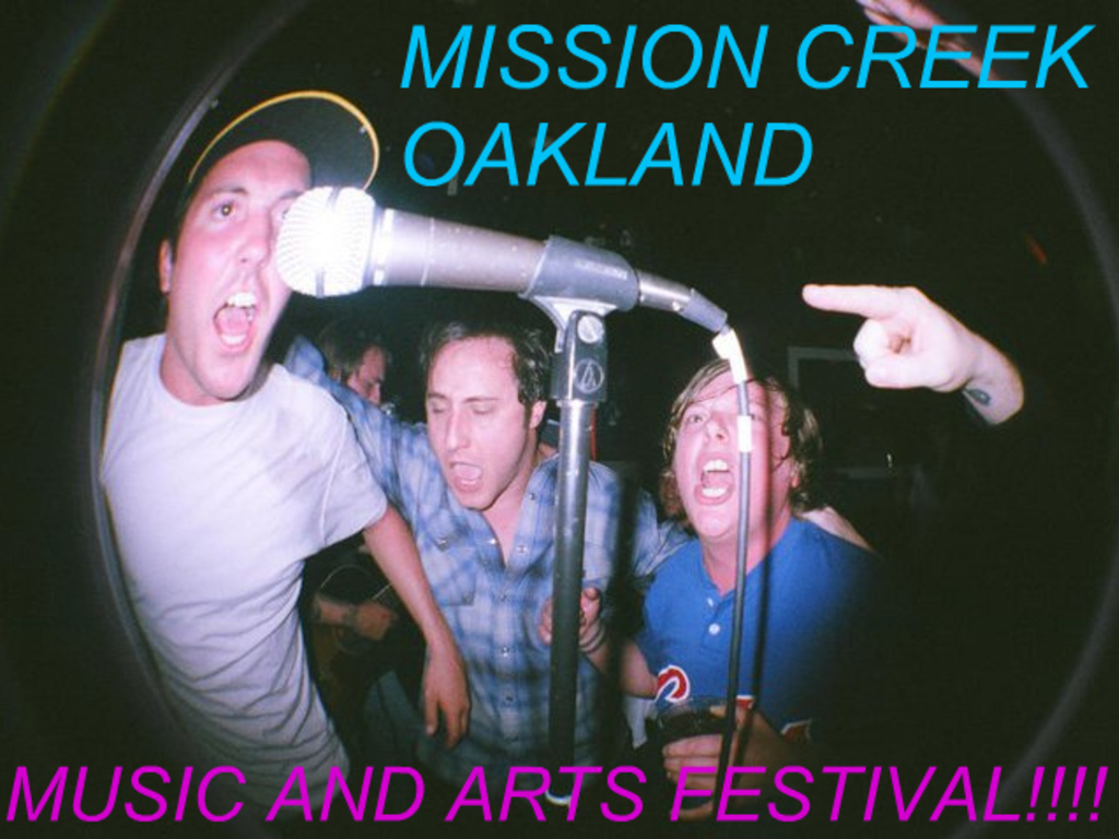 Mission Creek Oakland Music and Arts Festival 2011!'s video poster