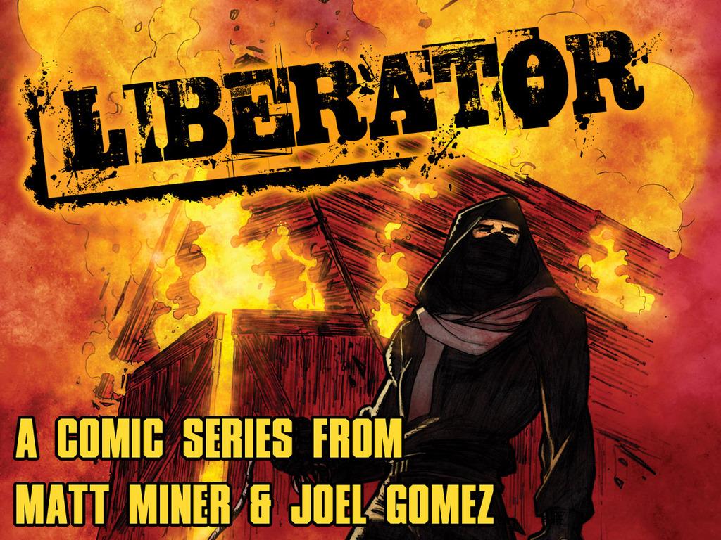 Liberator : 4 Issue Comic Series by Matt Miner & Joel Gomez's video poster