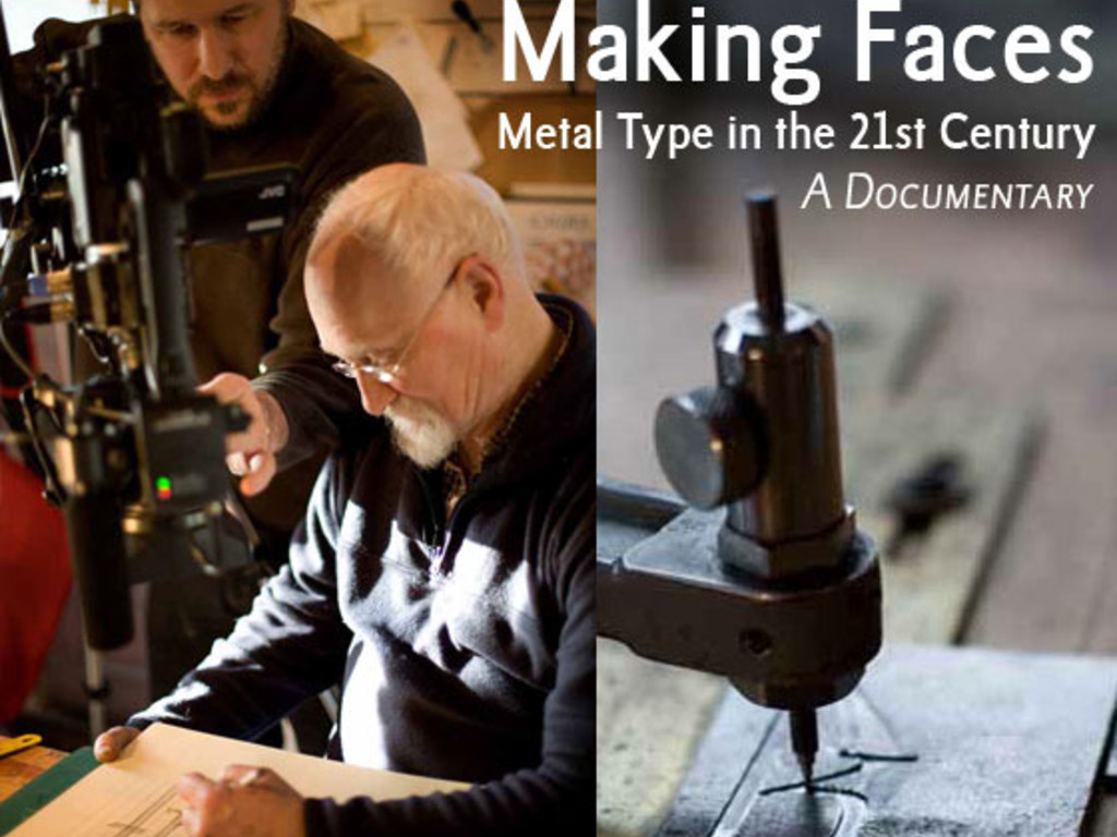 Making Faces: Metal Type in the 21st Century (A documentary)'s video poster