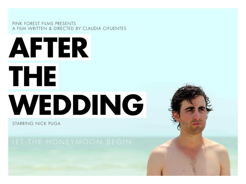 After the Wedding - a Pink Forest Films production's video poster