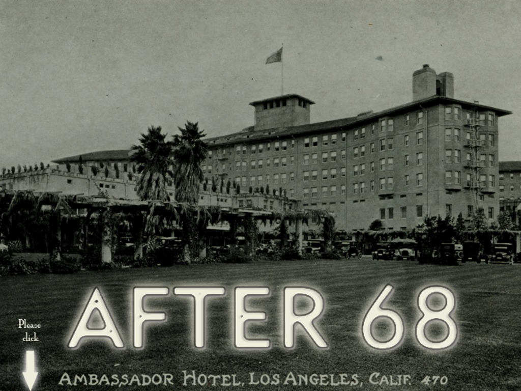 After 68: The Rise and Fall of The Ambassador Hotel's video poster