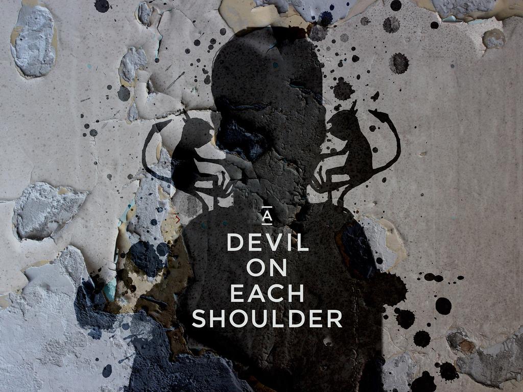 A Devil on Each Shoulder's video poster