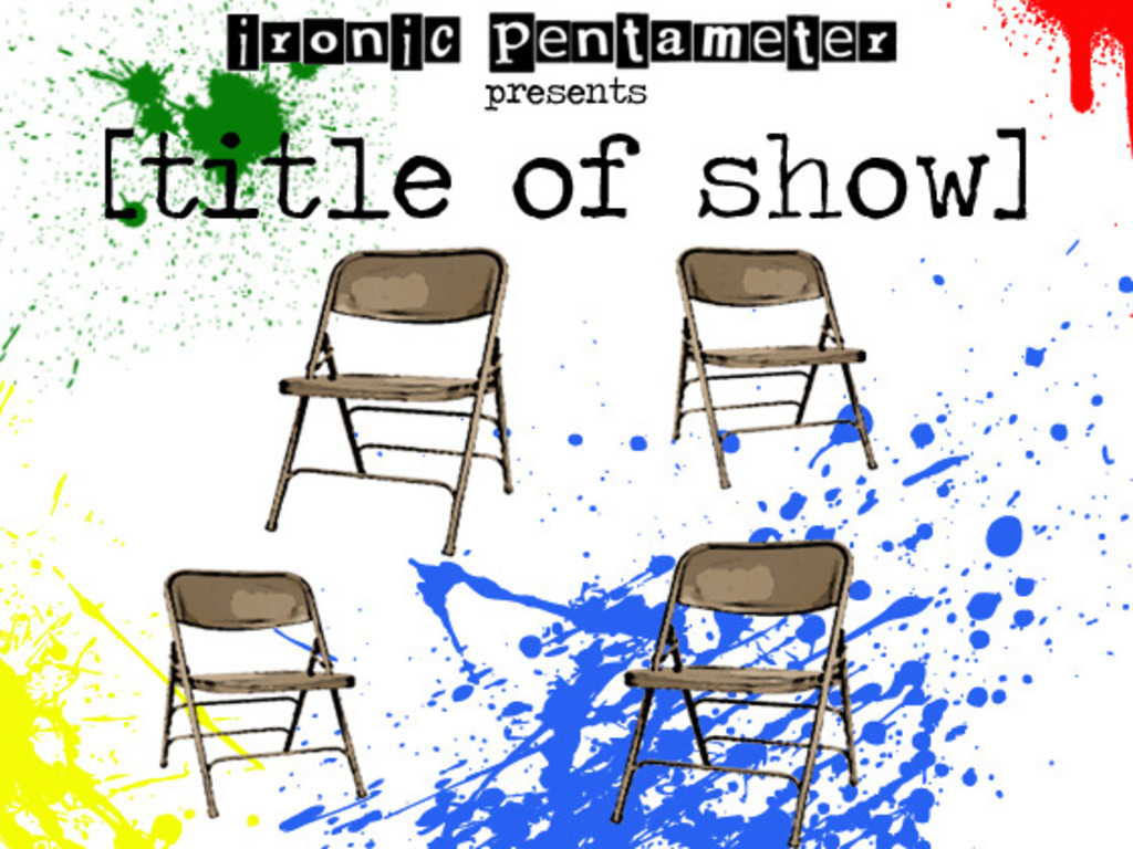 Ironic Pentameter does [title of show]!'s video poster
