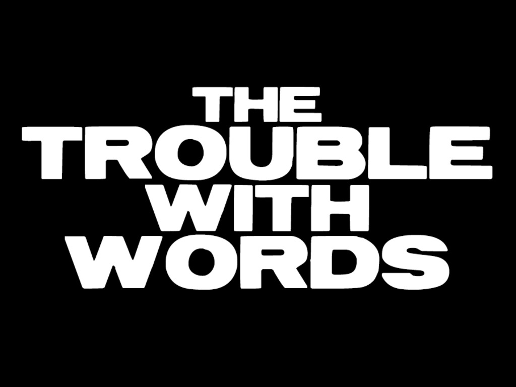 Have Coeurage! GO BIG on The Trouble with Words's video poster