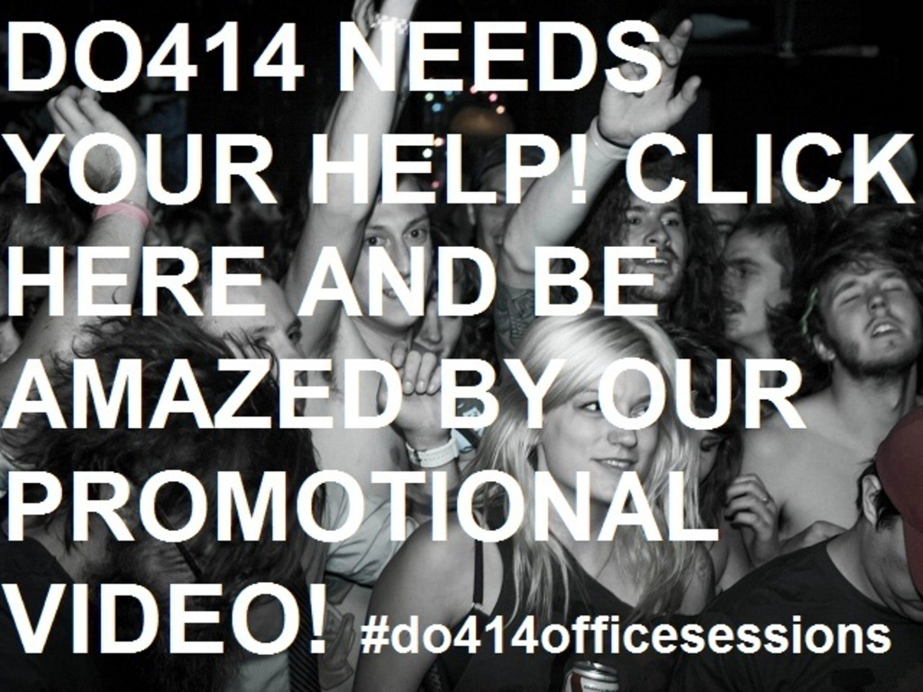 Do414 Office Session Kickstarter's video poster