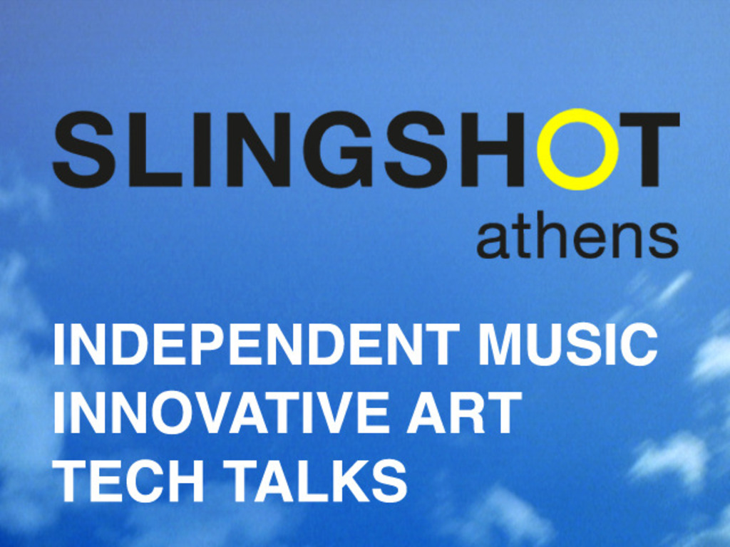 Athens Slingshot Music, Art and Tech Festival - NEW!'s video poster