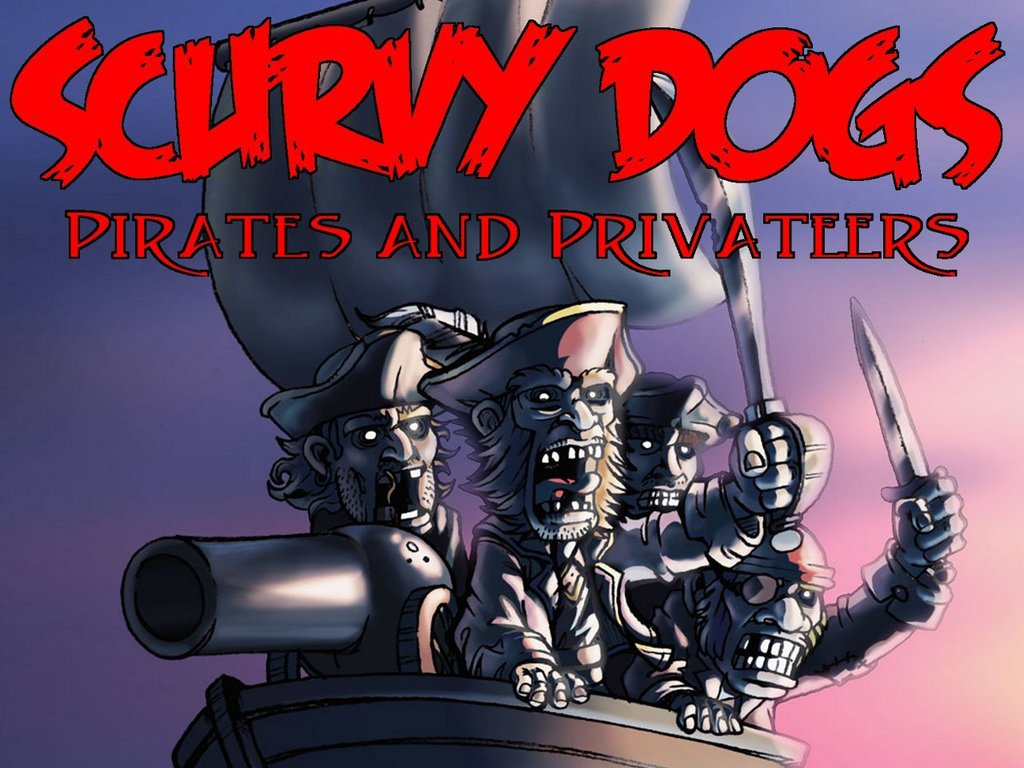 Make Scurvy Dogs: Pirates and Privateers sail the seas!'s video poster