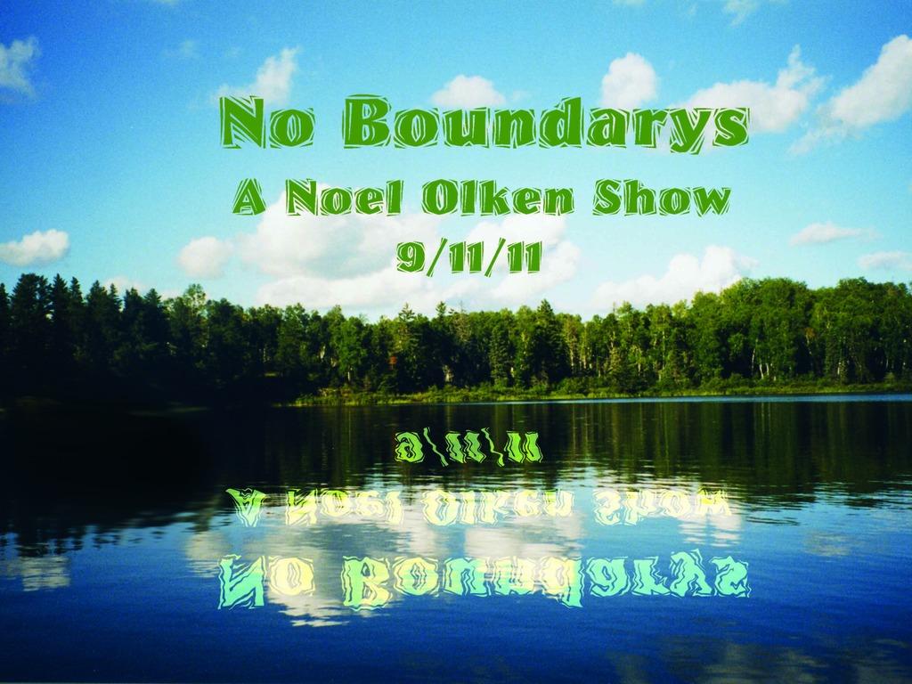 No Boundarys - A Noel Olken Show - 9/11/11's video poster