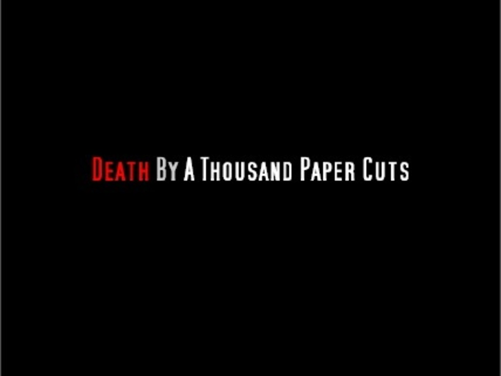 """Death By A Thousand Paper Cuts""'s video poster"