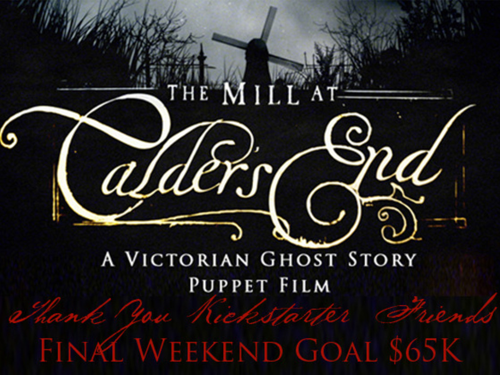 The Mill at Calder's End - A Ghost Story Puppet Film's video poster