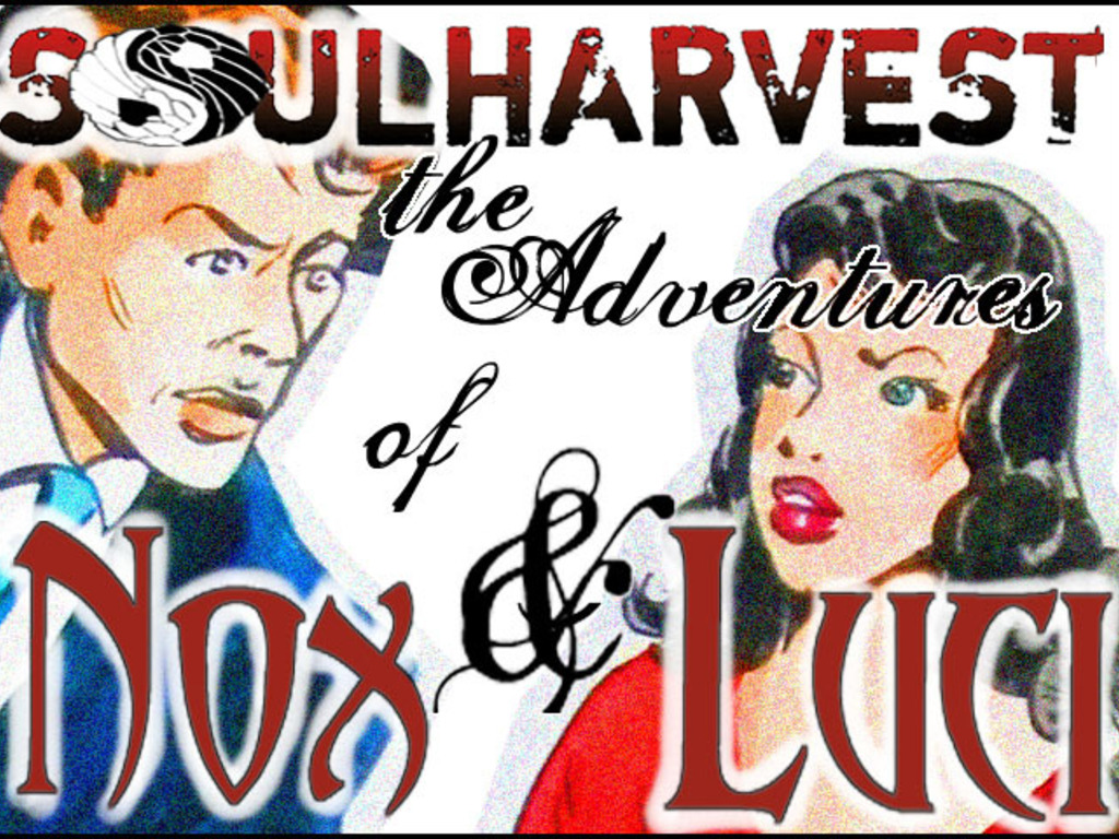 SOULHARVEST: The Adventures of Nox and Luci's video poster