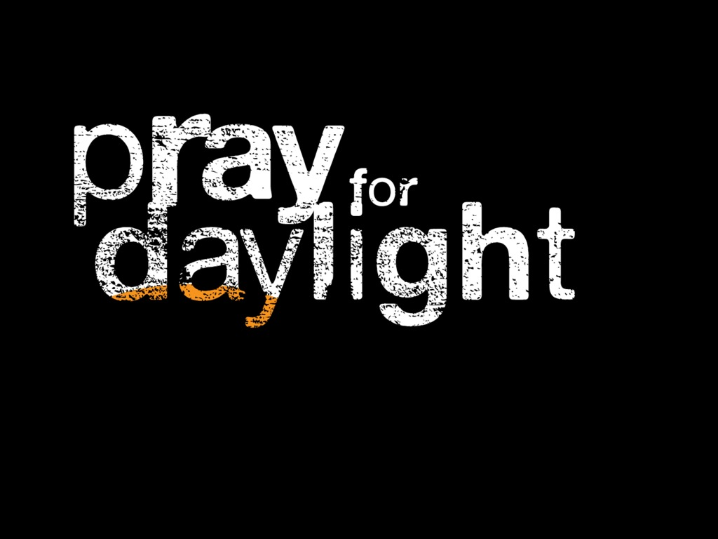 Pray for Daylight's video poster