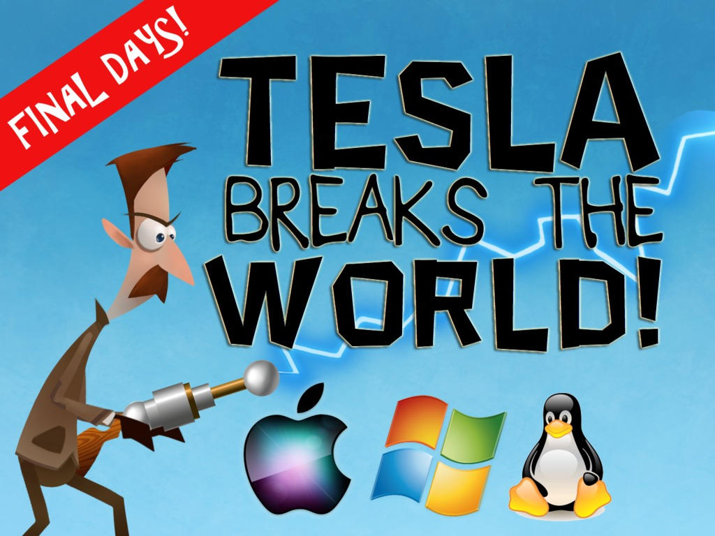 Tesla Breaks the World!'s video poster