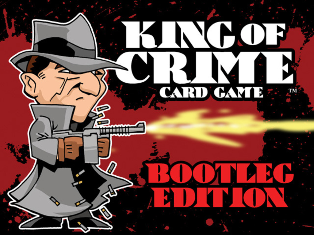 KING OF CRIME CARD GAME: BOOTLEG EDITION's video poster