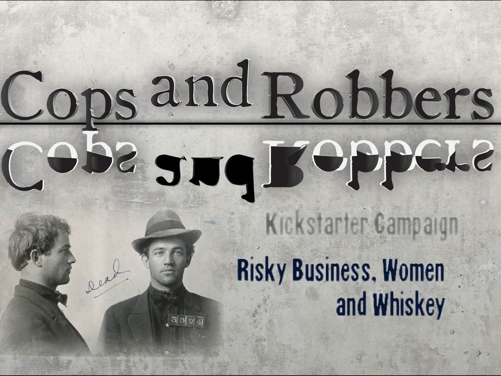 Cops and Robbers: Risky Business, Women, and Whiskey's video poster