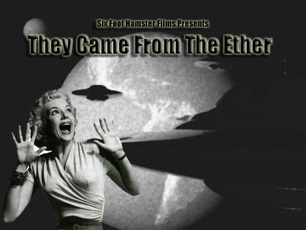 They Came From The Ether's video poster