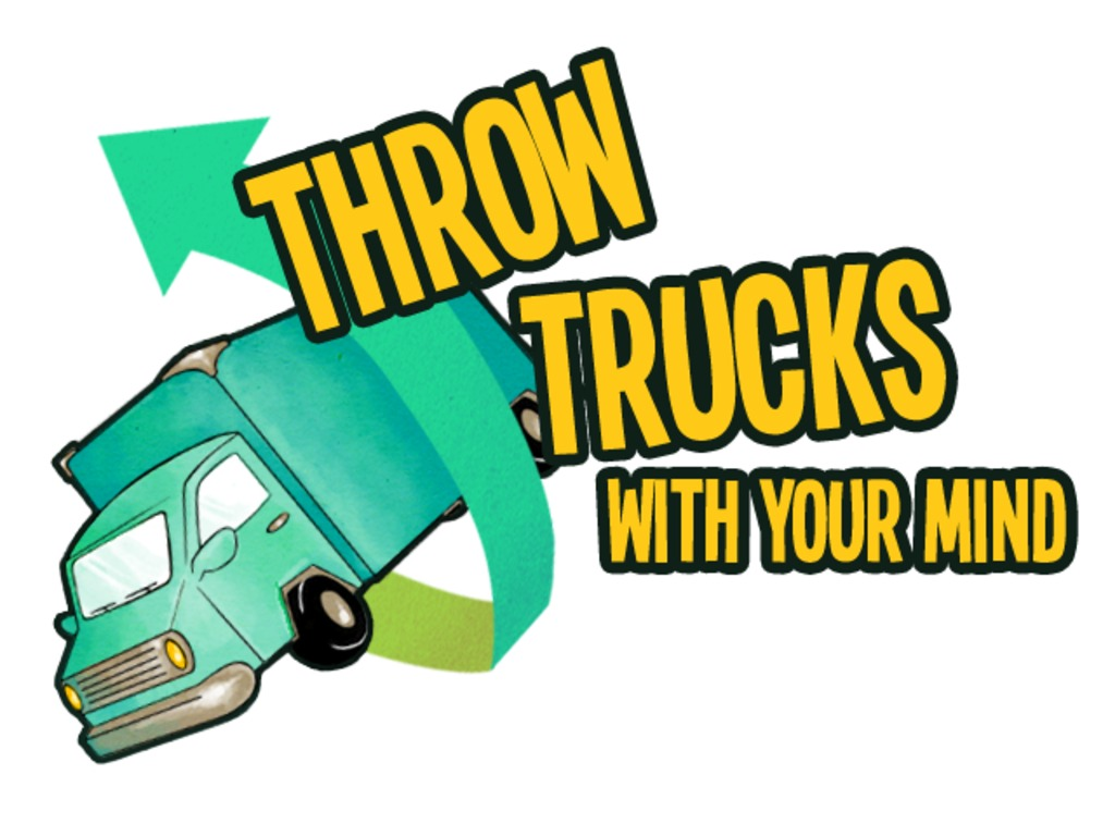 Throw Trucks With Your Mind!'s video poster