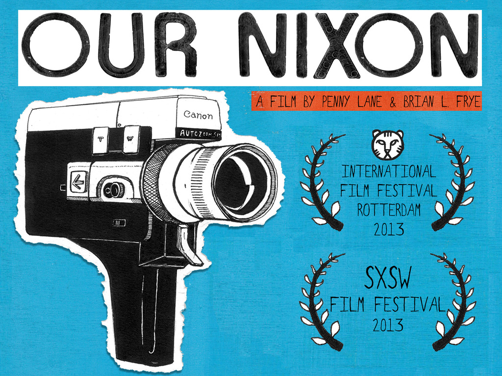 OUR NIXON - Premiere at SXSW & Beyond!'s video poster