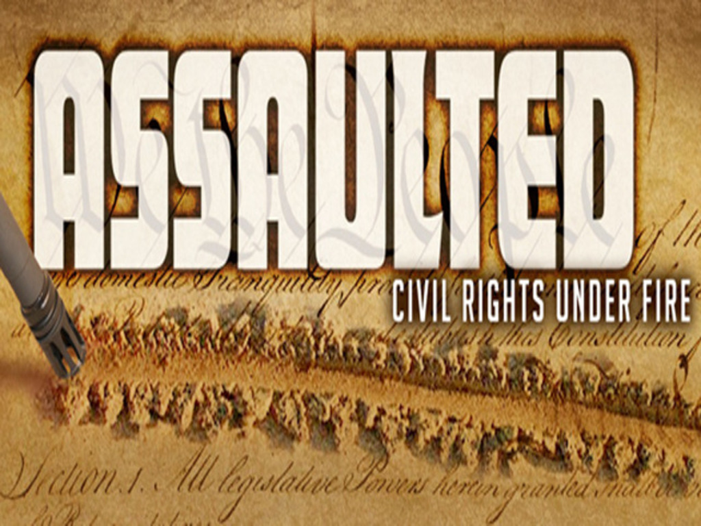 Assaulted:Civil Rights Under Fire (Finishing Fund Campaign)'s video poster