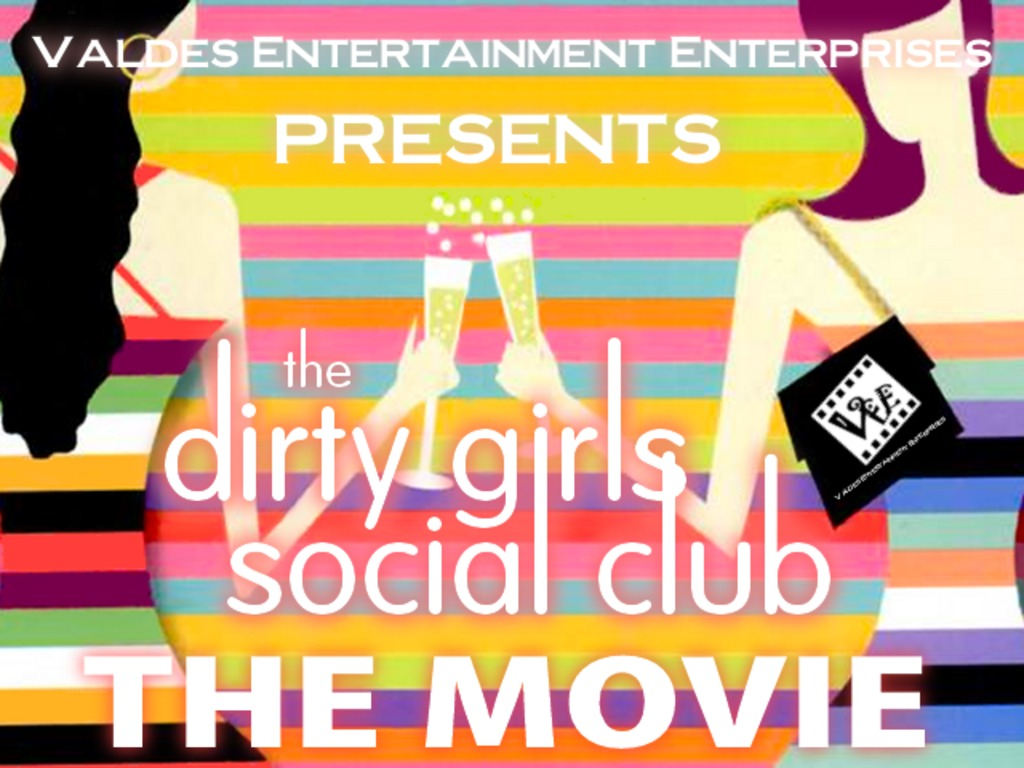 The Dirty Girls Social Club Film Development Travel Project's video poster