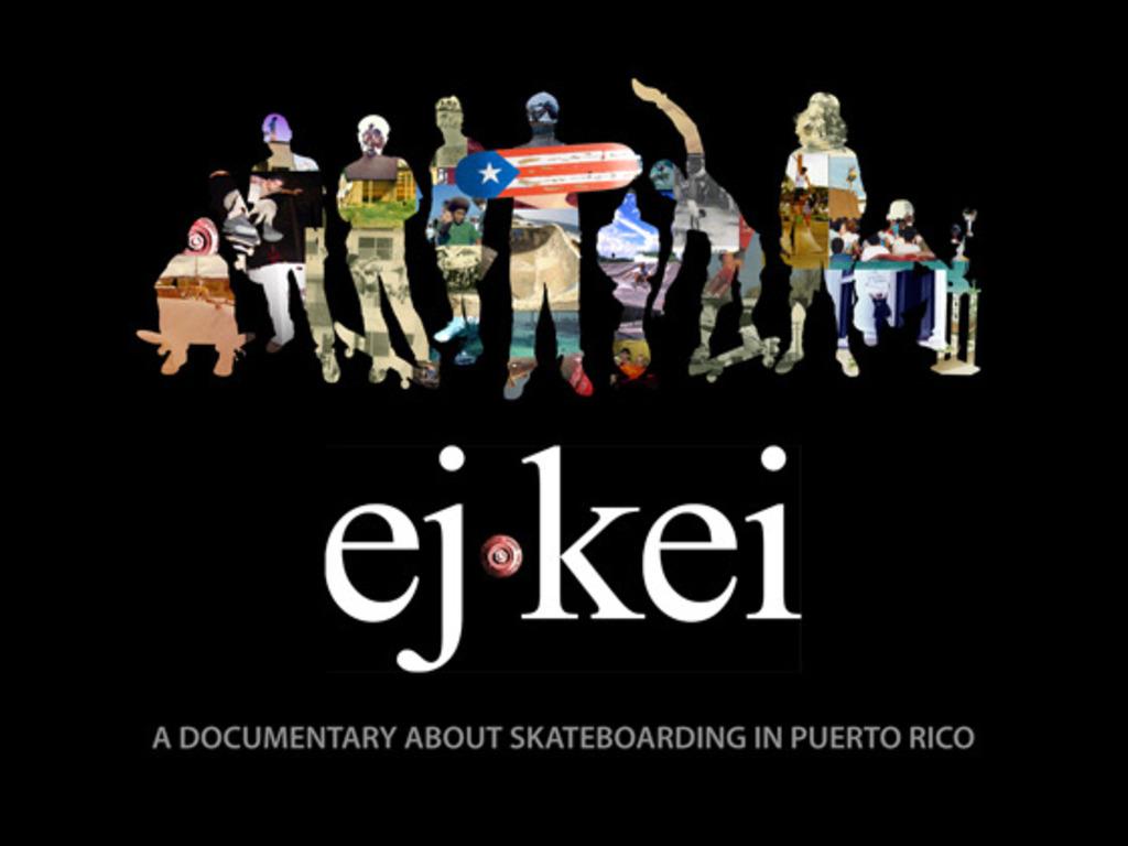EJKEI: Un documental sobre el skateboarding en Puerto Rico's video poster