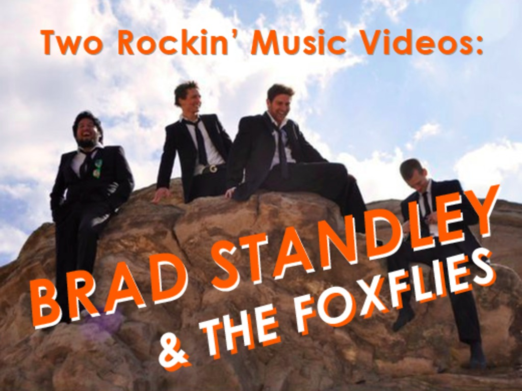 Brad Standley & The Foxflies: Two Rockin' Music Videos's video poster