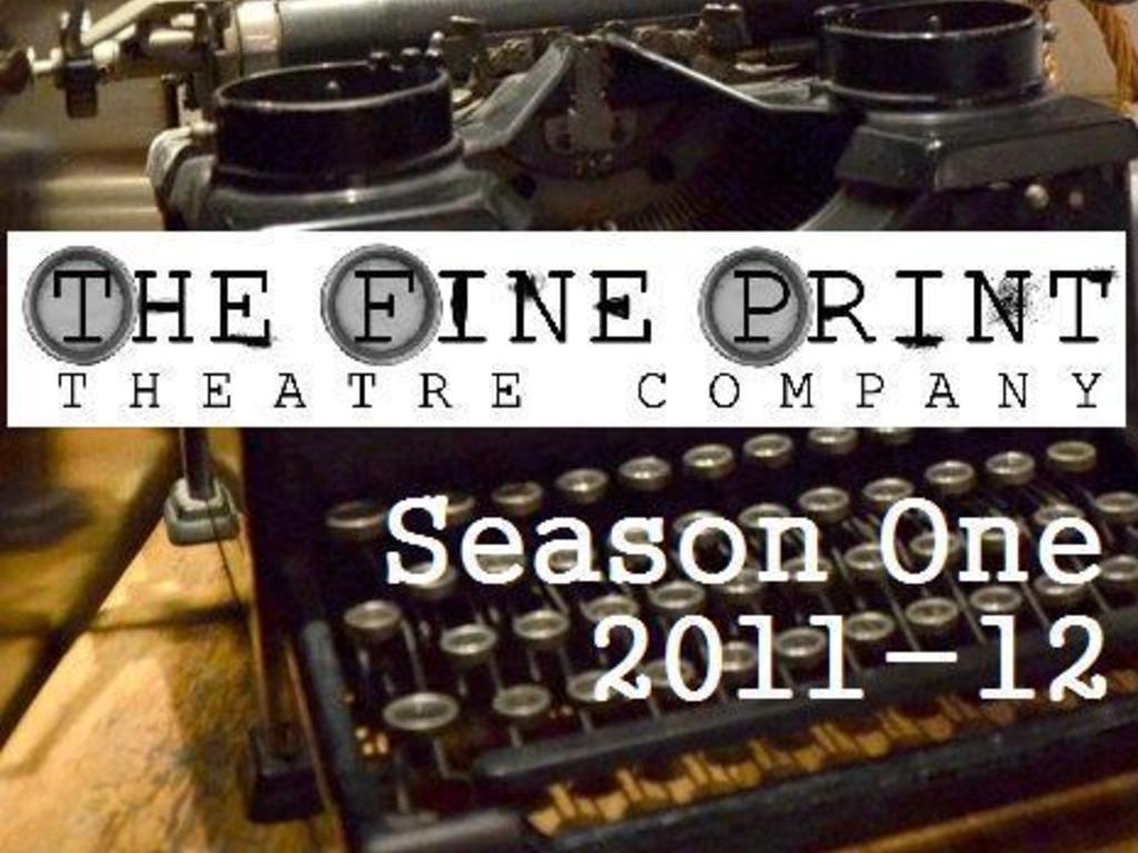 The Fine Print Theatre Company - Inaugural Season's video poster