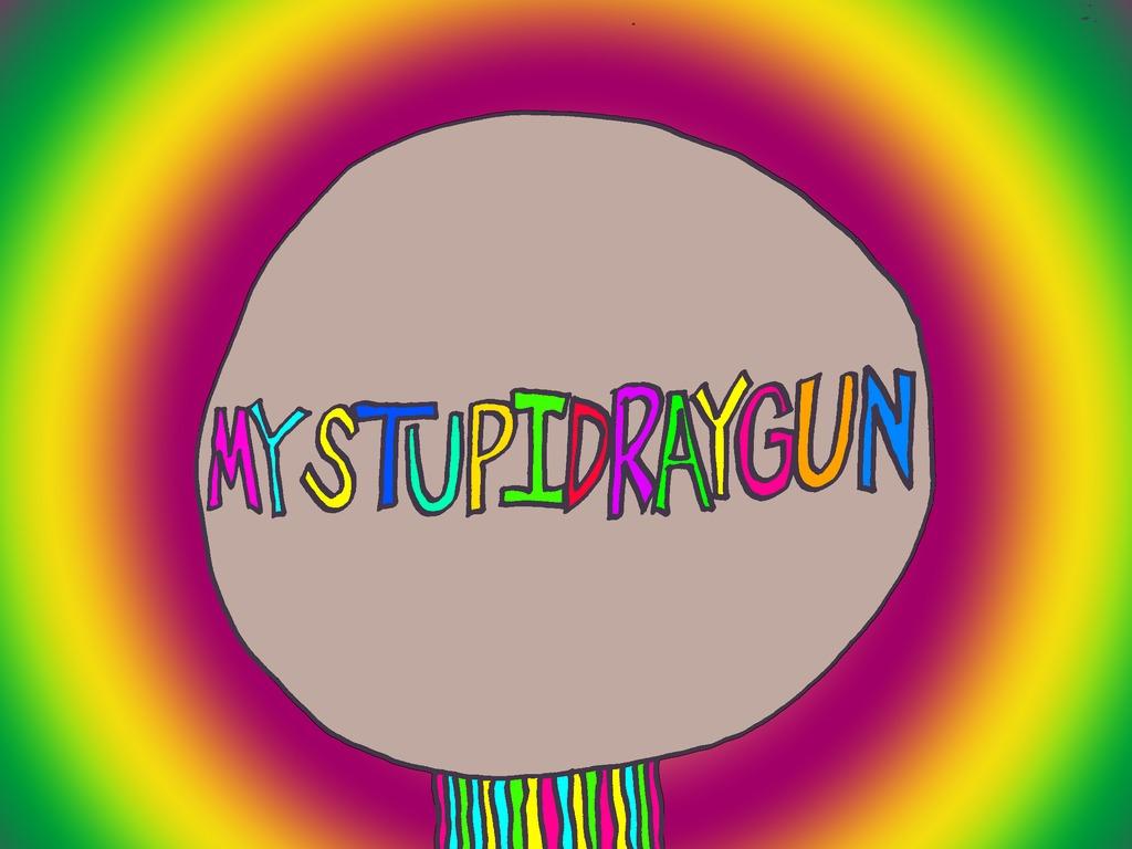 MY STUPID RAYGUN's video poster