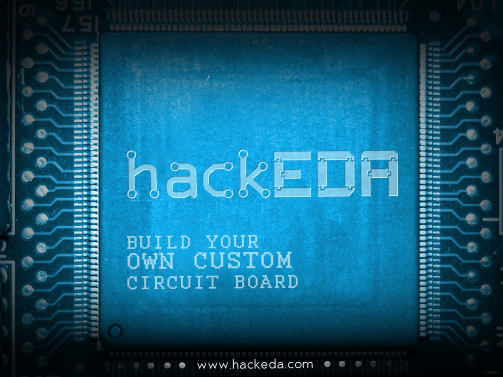 HackEDA: Electronics for your project. Easy.'s video poster