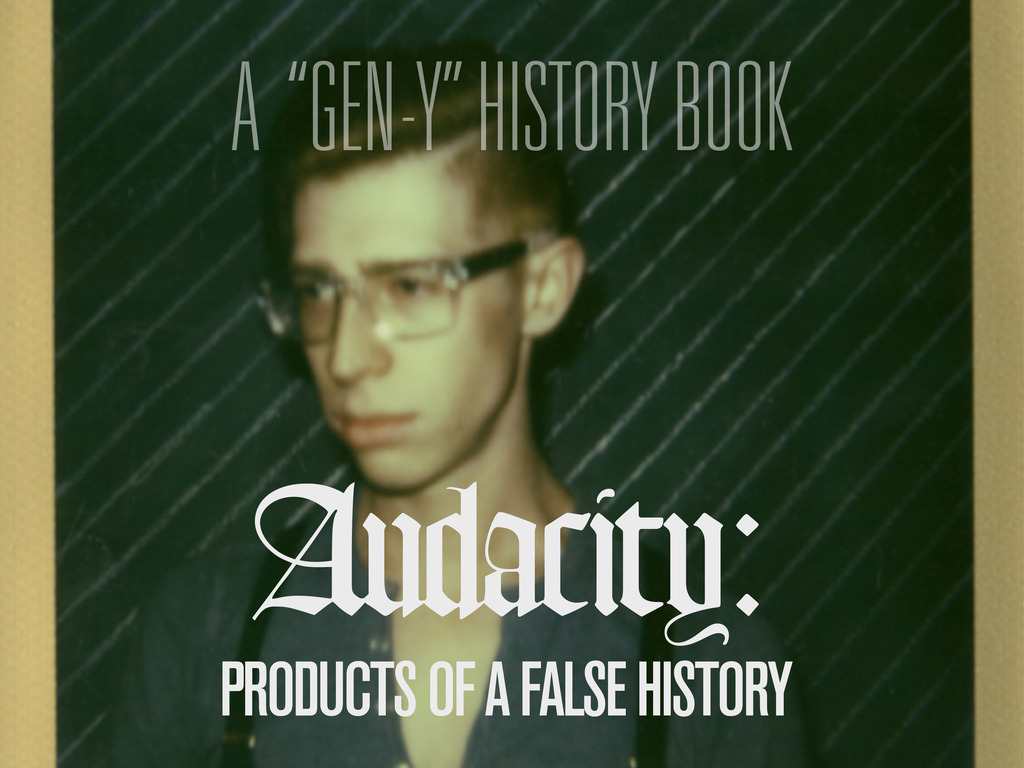 Audacity: Products of a False History | A History Book's video poster