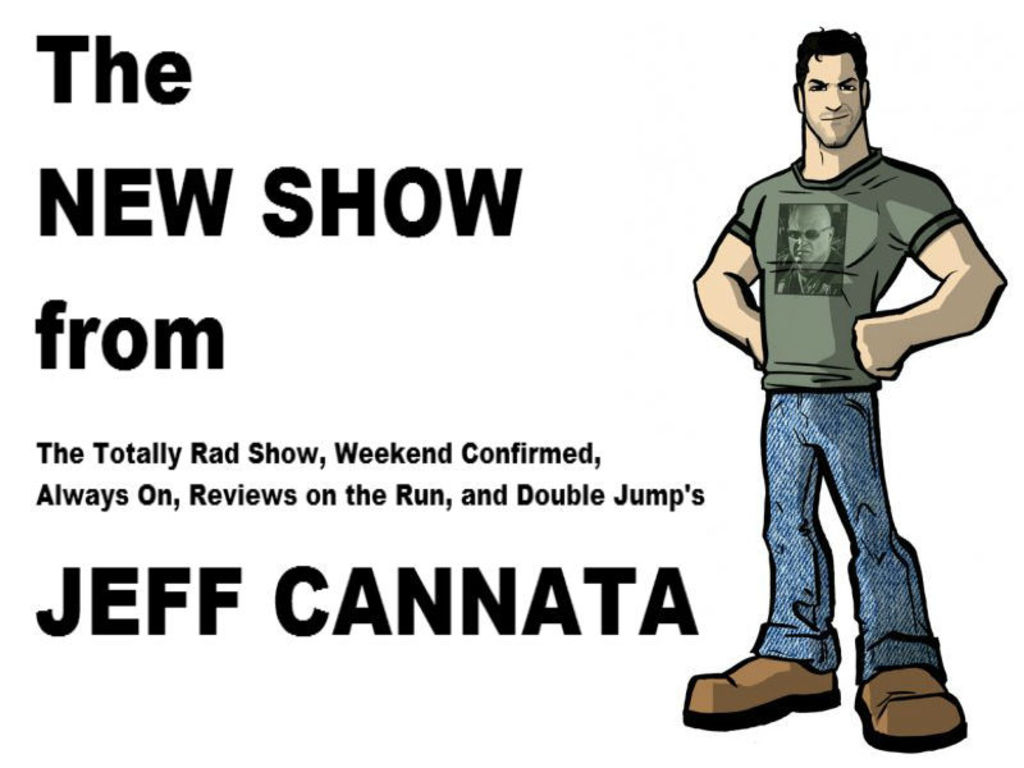 Jeff Cannata's New Show!'s video poster