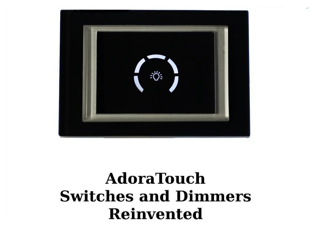 Adora Touch Switches and Dimmers with WiFi / Zigbee's video poster