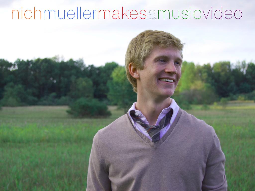 Nich Mueller makes a music video!'s video poster