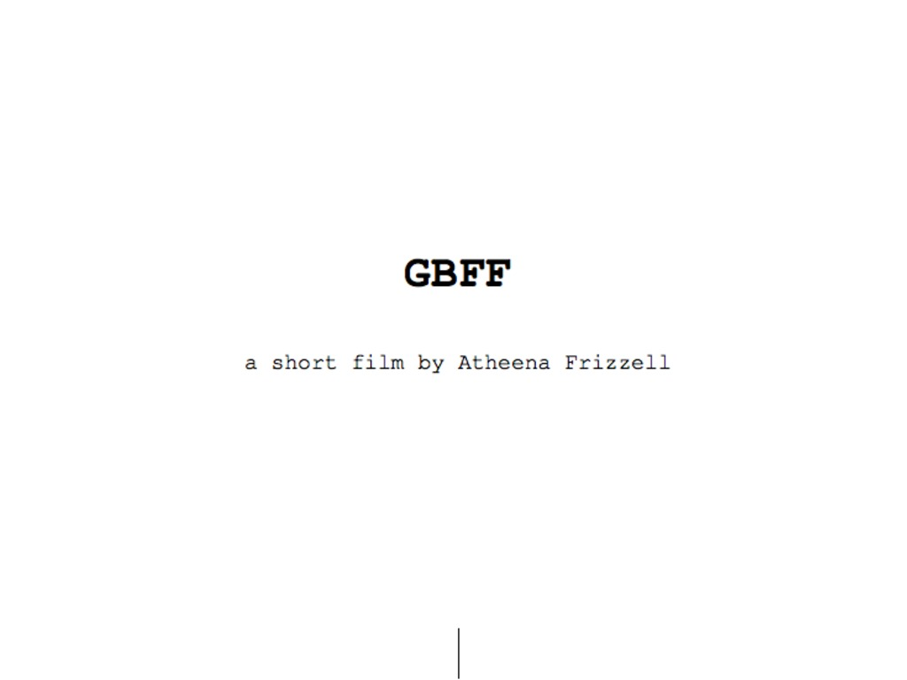 GBFF...a short film by Atheena Frizzell's video poster