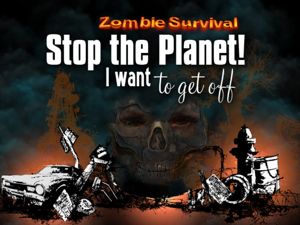 Stop the Planet I Want to Get off!  (Zombie RPG Survival)'s video poster