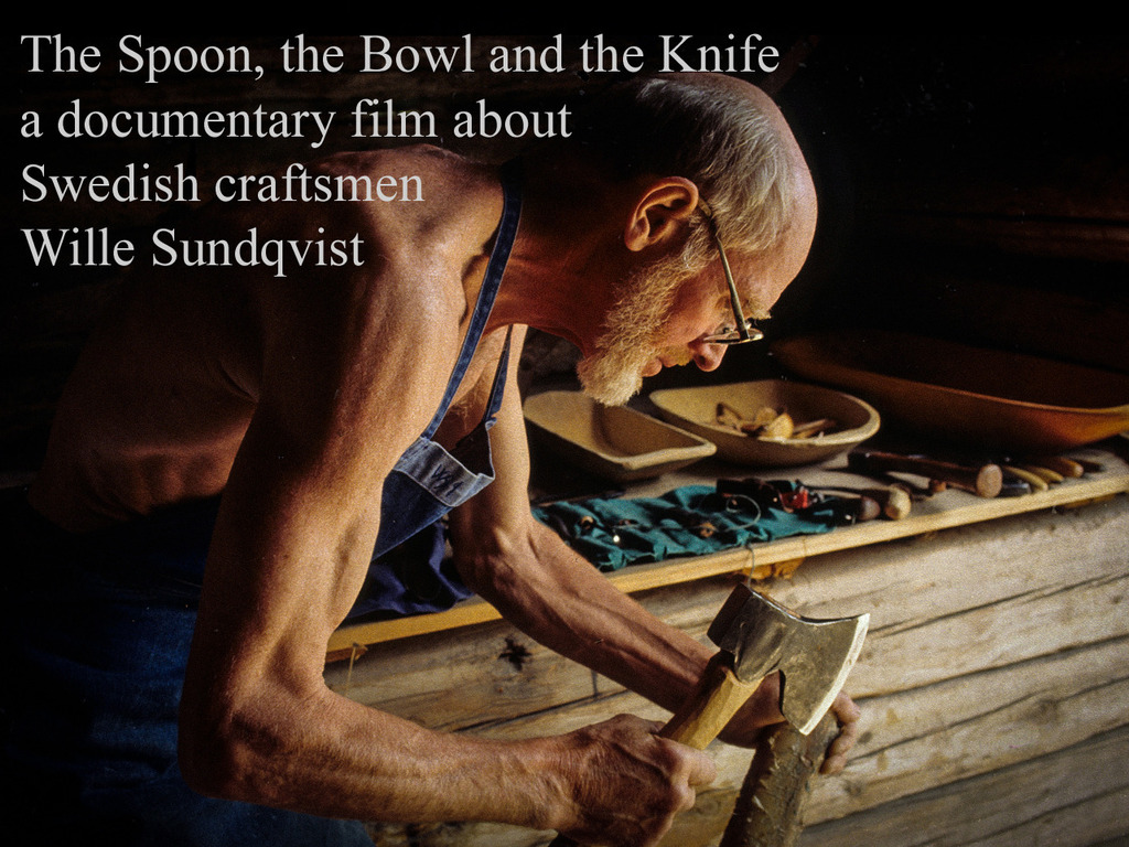 The Spoon, the Bowl and the Knife: craftsman Wille Sundqvist's video poster