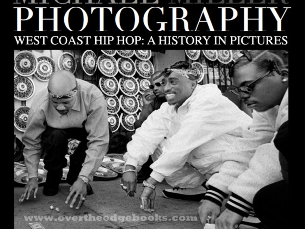 West Coast Hip Hop A History In Pictures – Michael Miller's video poster