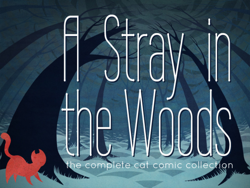 A Stray in the Woods: The Complete Cat Comic Collection's video poster