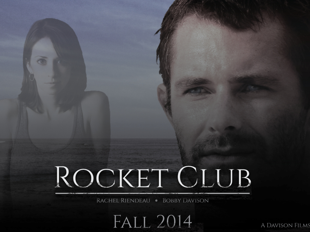 ROCKET CLUB - A feature film to be shot in Hawaii & Maine's video poster