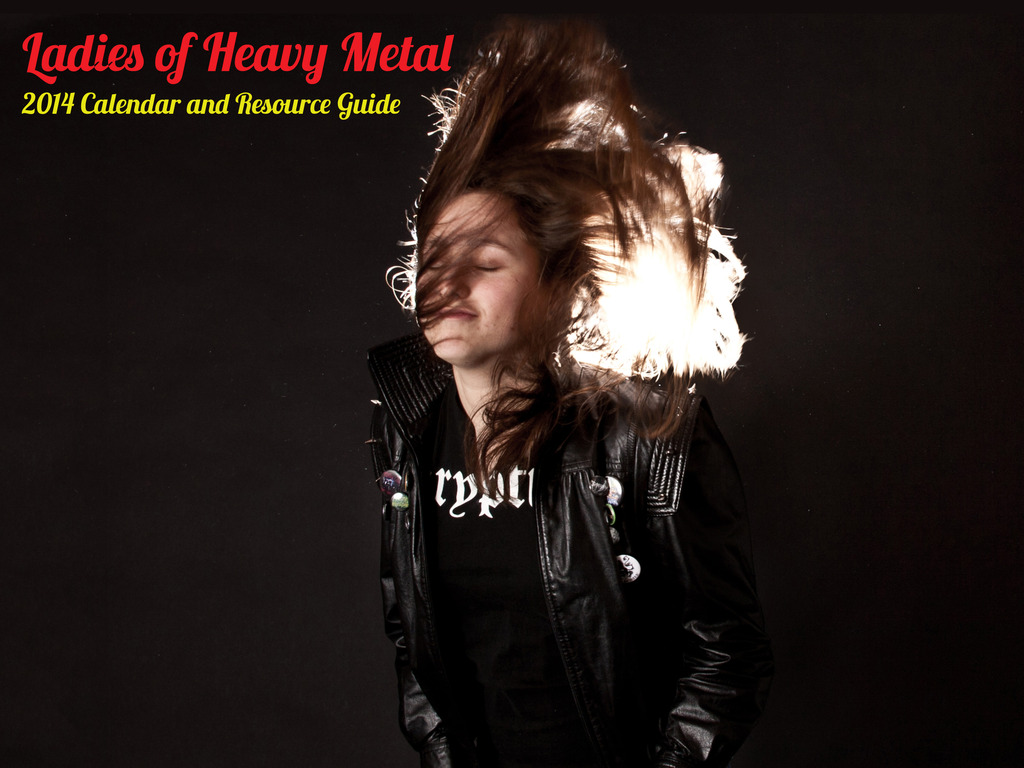 Ladies of Heavy Metal 2014 Calendar and Resource Guide's video poster