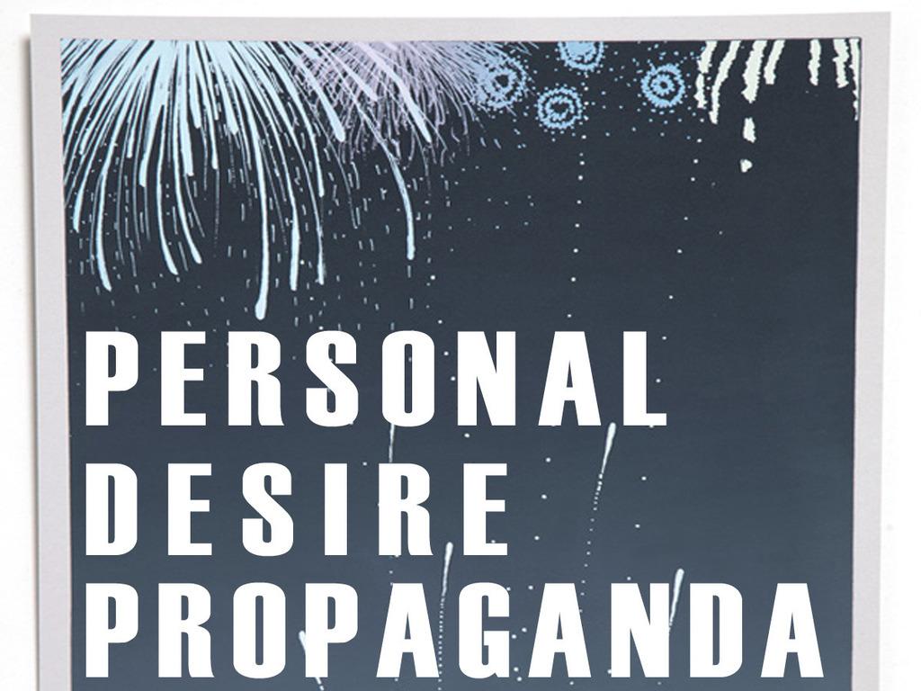 Personal Desire Propaganda's video poster