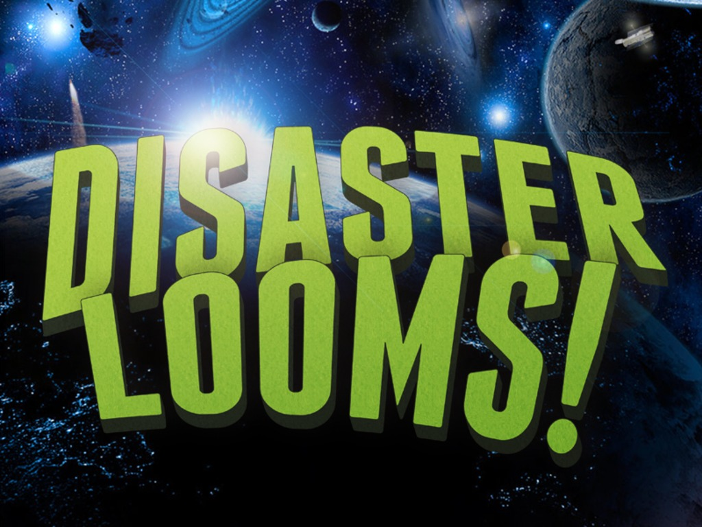 Disaster Looms!'s video poster