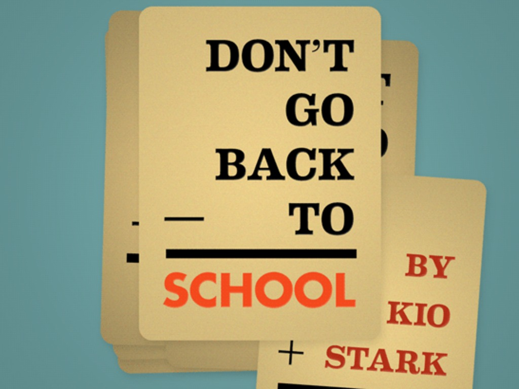 Don't Go Back to School: A handbook for learning anything's video poster