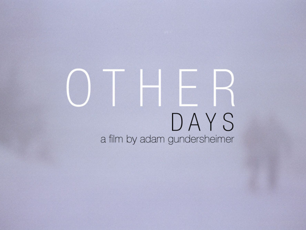 Other Days's video poster